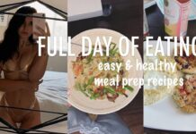 What I Eat In a Day   Healthy & Easy Meal Prep Ideas